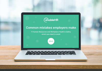 11 Common mistakes made by employers – HR and Workplace Health & Safety errors to avoid