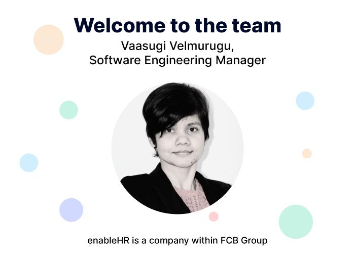 Meet enableHR's newest team member, Vaasugi Velmurugu